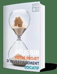 Comment réussir votre projet d'investissement locatif ?